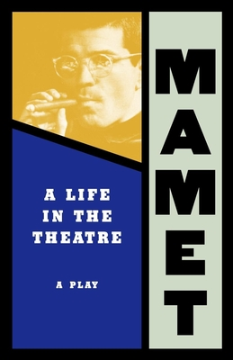 Cover for Life in the Theatre (Mamet)