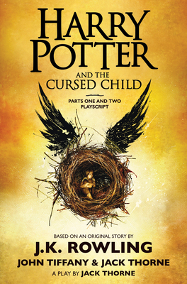 Harry Potter and the Cursed Child, Parts One and Two: The Official Playscript of the Original West End Production: The Official Script Book of the Original West End Production Cover Image