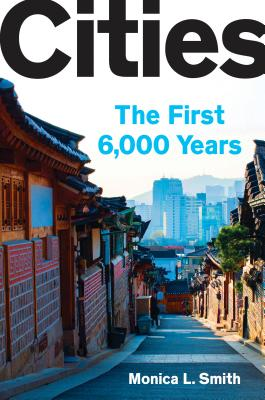 Cities: The First 6,000 Years Cover Image