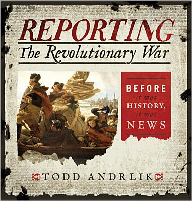 Reporting the Revolutionary War Cover