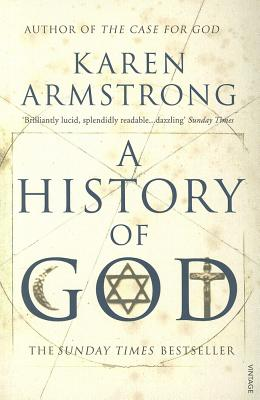 History of God: The 4000 Year Quest of Judaism, Christianity and Islam Cover Image