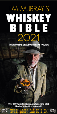 Jim Murray's Whiskey Bible 2021: North American Edition Cover Image