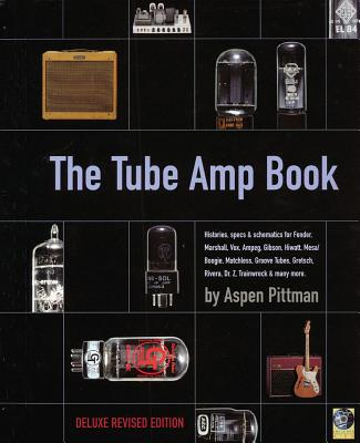 The Tube Amp Book [With CD-ROM] Cover Image