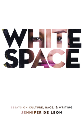 White Space: Essays on Culture, Race, & Writing (Juniper Prize for Creative Nonfiction) Cover Image
