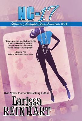 Nc-17 (Maizie Albright Star Detective #3) Cover Image