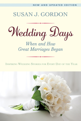 Wedding Days: When and How Great Marriages Began Cover Image