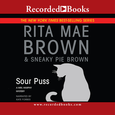 Sour Puss (Mrs. Murphy Mysteries (Audio)) Cover Image