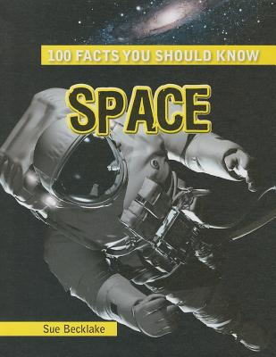 Space (100 Facts You Should Know) Cover Image