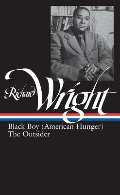 Richard Wright: Later Works (LOA #56): Black Boy (American Hunger) / The Outsider (Library of America Richard Wright Edition #2) Cover Image