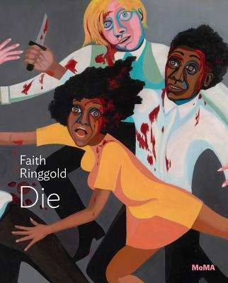 Faith Ringgold: Die Cover Image