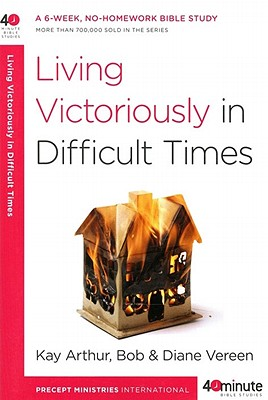 Living Victoriously in Difficult Times Cover