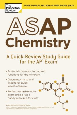 ASAP CHEMISTRY: A QUICK-REVIEW STUDY GUIDE FOR THE AP EXAM cover image