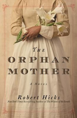 The Orphan Mother: A Novel Cover Image