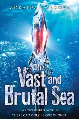 The Vast and Brutal Sea (Vicious Deep #3) Cover Image