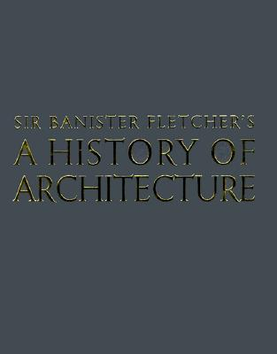 Cover for Banister Fletcher's a History of Architecture
