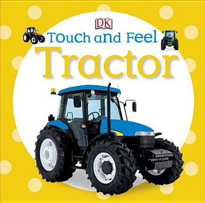 Touch and Feel: Tractor Cover Image