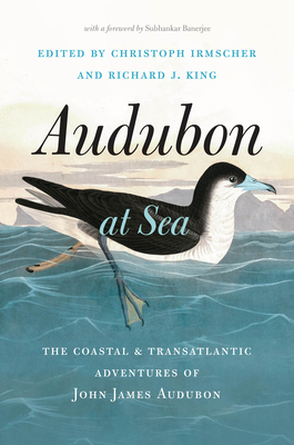 Audubon at Sea: The Coastal and Transatlantic Adventures of John James Audubon Cover Image
