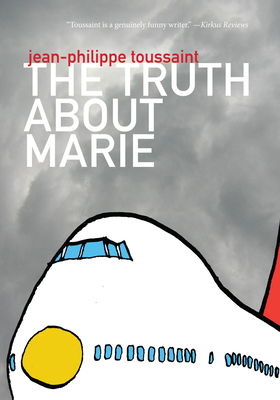 Cover for The Truth about Marie (French Literature)