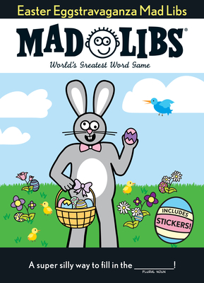 Easter Eggstravaganza Mad Libs: The Egg-stra Special Edition Cover Image