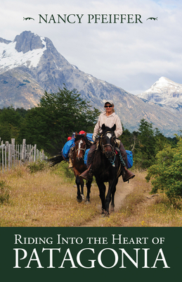 Riding Into the Heart of Patagonia Cover Image