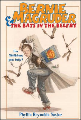 Bernie Magruder & the Bats in the Belfry Cover