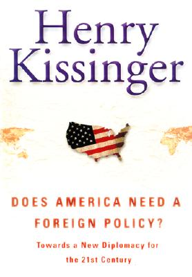 Does America Need a Foreign Policy? Cover