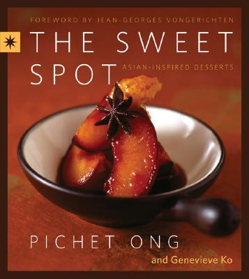 The Sweet Spot: Asian-Inspired Desserts Cover Image