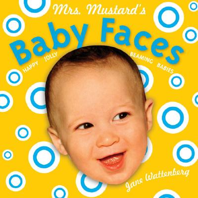 Mrs. Mustard's Baby Faces (Mrs. Mustards) Cover Image