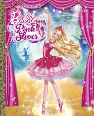 Barbie in the Pink Shoes Big Golden Book (Barbie) Cover