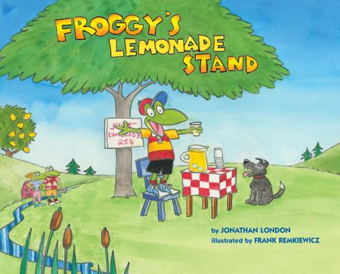 Froggy's Lemonade Stand by Jonathan Land