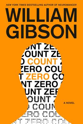 Count Zero (Sprawl Trilogy #2) Cover Image