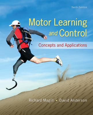 Motor Learning and Control: Concepts and Applications Cover Image