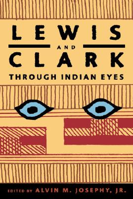 Lewis and Clark Through Indian Eyes Cover Image