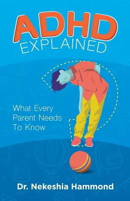 ADHD Explained: What Every Parent Needs to Know Cover Image