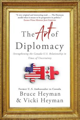 The Art of Diplomacy: Strengthening the Canada-U.S. Relationship in Times of Uncertainty Cover Image