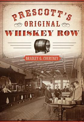 Prescott's Original Whiskey Row Cover Image