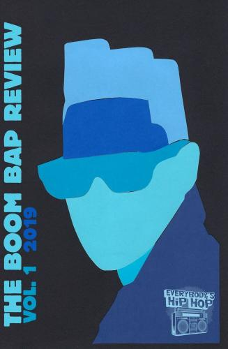 The Boom Bap Review: Volume 1: 2019 Cover Image
