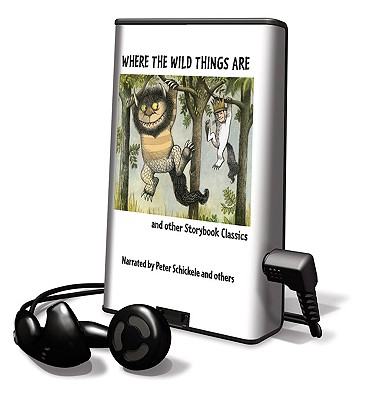 Where the Wild Things Are and Other Storybook Classics (Playaway Children) Cover Image