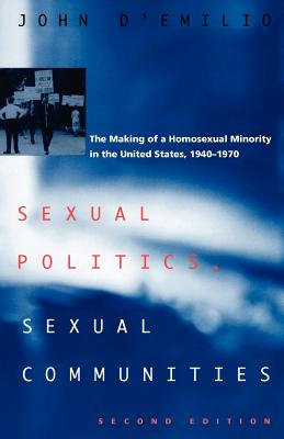 Sexual Politics, Sexual Communities: Second Edition Cover Image