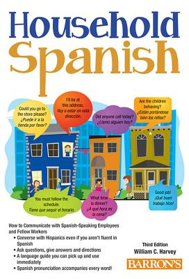 Household Spanish: How to Communicate with Your Spanish Employees (Barron's Foreign Language Guides) Cover Image