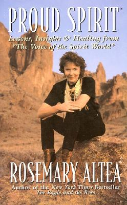 Proud Spirit: Lessons, Insights & Healing From 'the Voice Of The Spirit World' Cover Image