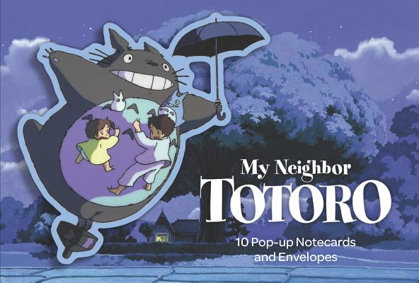 My Neighbor Totoro: 10 Pop-Up Notecards and Envelopes: (Totoro Products, Studio Ghibli Products, Totoro Art Books) Cover Image
