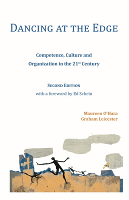 Dancing at the Edge: Competence, Culture and Organization in the 21st Century Cover Image