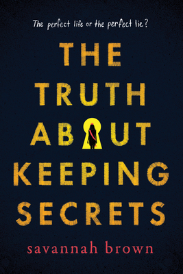 Cover for The Truth about Keeping Secrets
