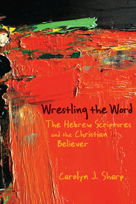 Wrestling the Word Cover