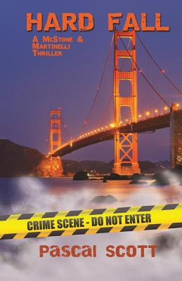 Hard Fall: A McStoner & Martinelli Thriller Cover Image