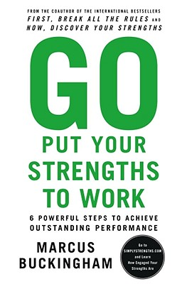 Cover for Go Put Your Strengths to Work