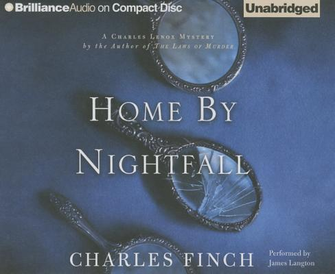 Home by Nightfall: A Charles Lenox Mystery Cover Image