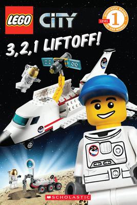 3, 2, 1, Liftoff! (LEGO City: Level 1 Reader) Cover Image