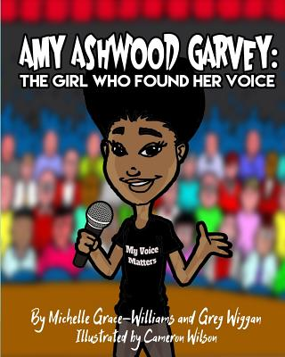 Amy Ashwood Garvey: The Girl Who Found Her Voice Cover Image